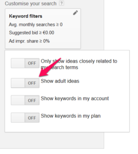 Turn on Adult Ideas in Google's Keyword Planner